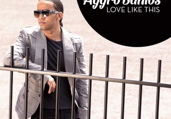 AGGRO SANTOS releases 'LOVE LIKE THIS' on FOD Records in September 2013.